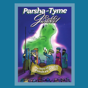 Parshas Pinchas - Story Tyme with Rabbi Juravel