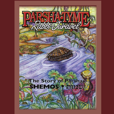 Parshas Shemos - Story Tyme with Rabbi Juravel