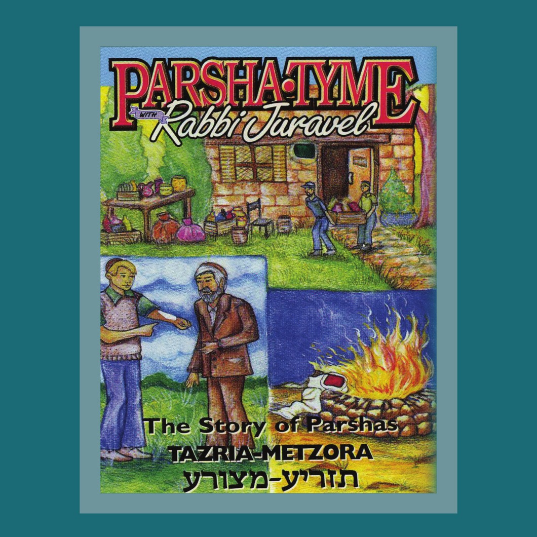 Parshas Tazria - Metzora - Story Tyme with Rabbi Juravel