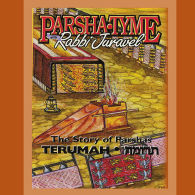 Parshas Teruma - Story Tyme with Rabbi Juravel