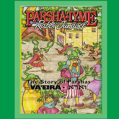Parshas Va'eira - Story Tyme with Rabbi Juravel