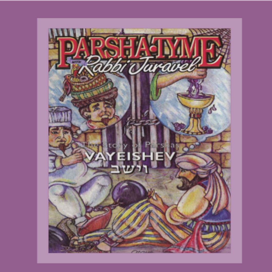 Parshas Vayeishev - Story Tyme with Rabbi Juravel