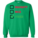 """Naughty Nice I Tried"" Sweatshirt"