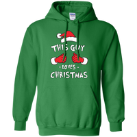 """This Guy Loves Christmas"" Hoodie"