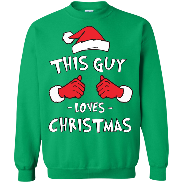 """This Guy Loves Christmas"" Sweatshirt"
