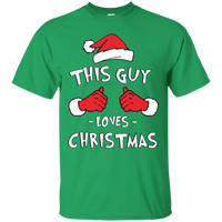 """This Guy Loves Christmas"" Men's Shirt"