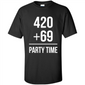 420+69 party time shirt
