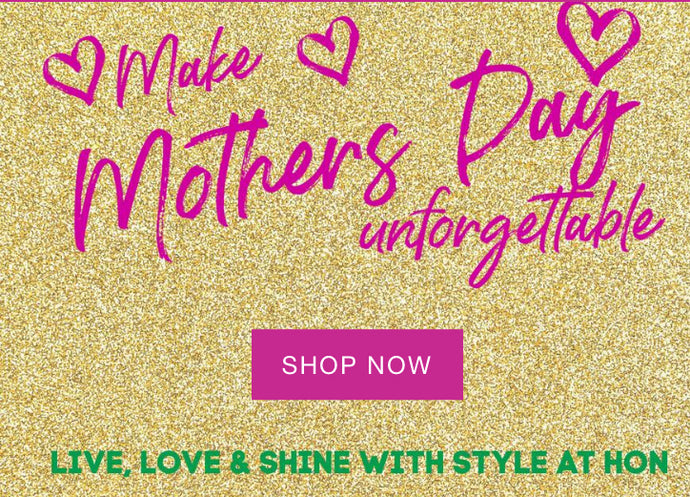 Celebrate Mother's Day and Enjoy our Complimentary Gifts
