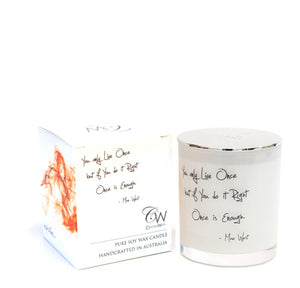 WOODEN WICK CANDLES- YOU ONLY LIVE ONCE BUT IF YOU DO IT RIGHT, ONCE IS ENOUGH
