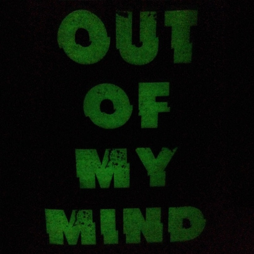 Glow In The Dark Out Of My Mind Tee