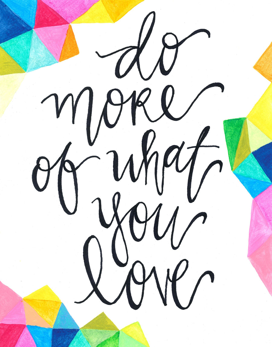 Do More Of What You Love Card