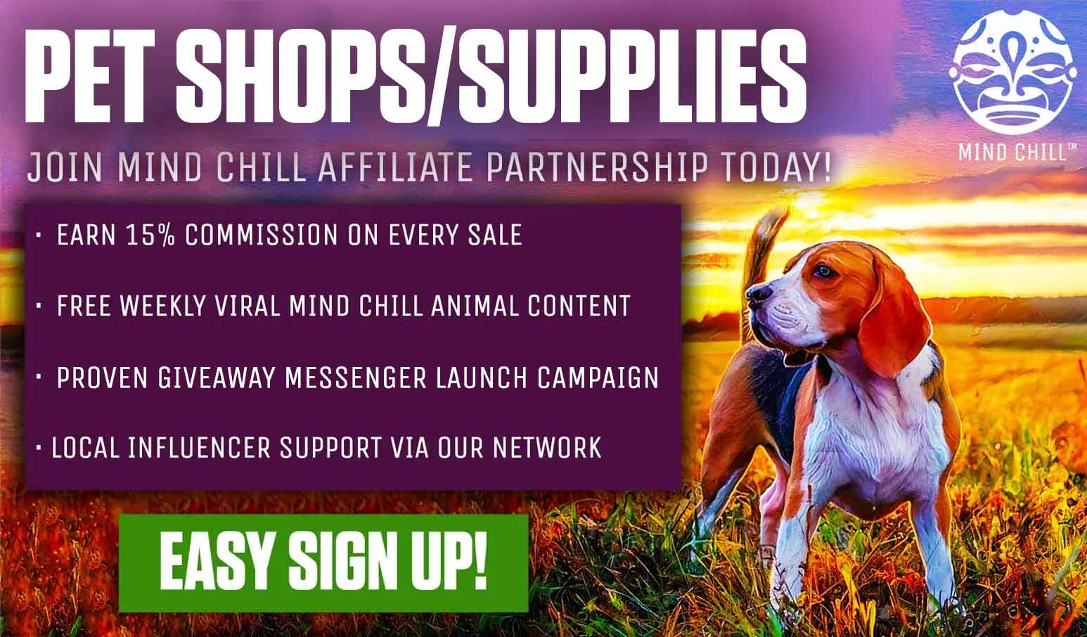 Pet shop and pet suppliers mind chill affiliate partnership registration