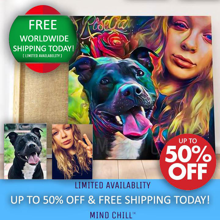 Mind Chill Best Buds Custom Pet Portrait Canvas | Made Just for you from Photo!