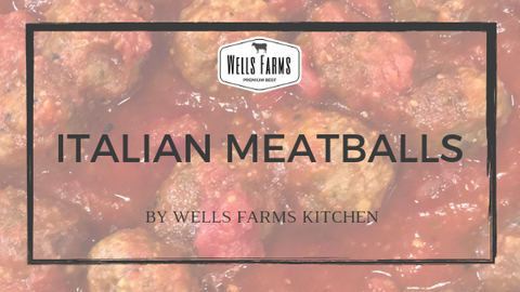 Wells Farms Premium Beef Italian Meatballs with The Oilerie - Sun Prairie Basil Infused Olive Oil - Madison, Wisconsin
