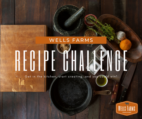 Wells Farms Recipe Challenge