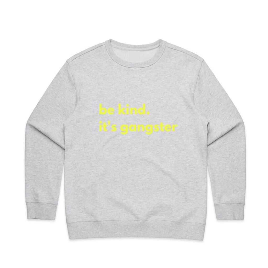 BE KIND. IT'S GANGSTER SWEATER - WHITE MARLE
