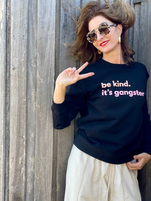 BE KIND. IT'S GANGSTER SWEATER - BLACK