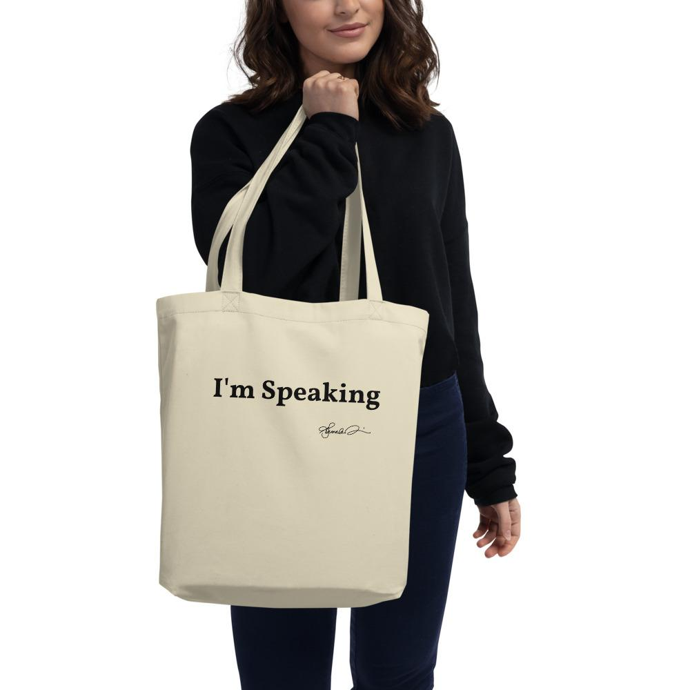 I'M SPEAKING Eco Tote Bag