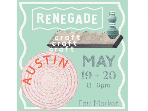 Renegade Craft Fair - Austin, TX