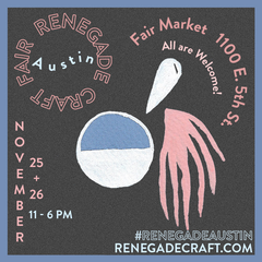 Renegade Craft Fair at Fair Market Austin