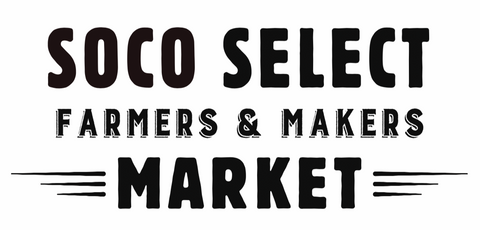 SoCo Select Farmers and Makers Market Banner