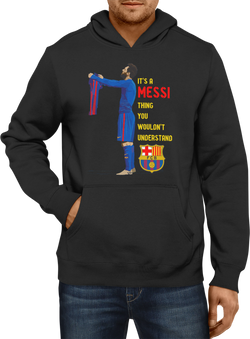 It's a Messi Thing Hoodie