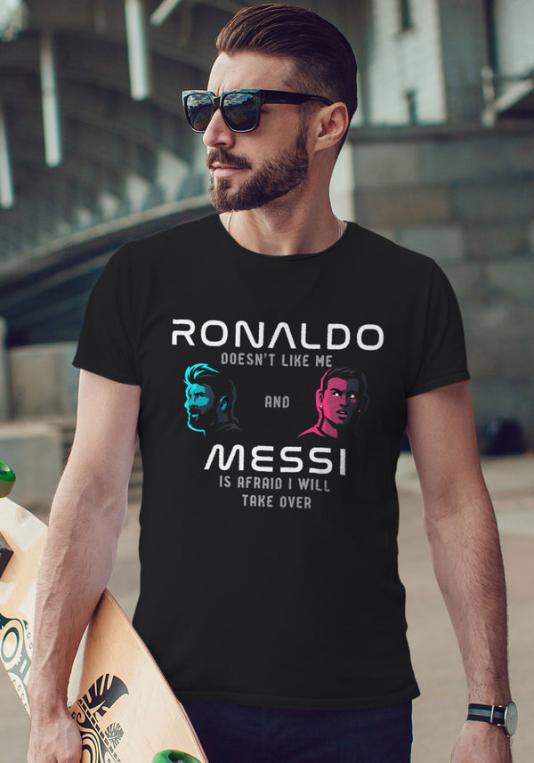 Ronaldo Doesn't Like Me and Messi is Afraid I Will Take Over