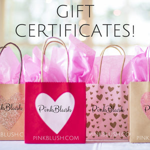 PinkBlush Gift Certificates - Available at PinkBlush.com