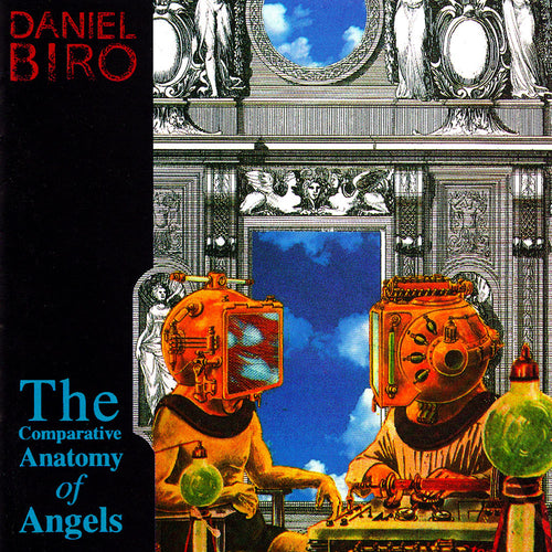 Daniel Biro 'The Comparative Anatomy of Angels' (CD)