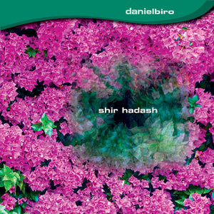 Daniel Biro 'Shir Hadash' (download)