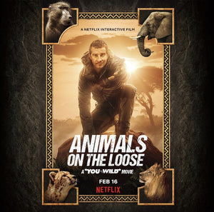 "Bear Grylls' Animals on the Loose: A ""You vs. Wild Movie""! on Netflix"