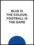 Poster: Chelsea FC Blue Is The Colour, av Tim Hansson