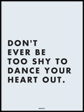 Poster: Dance your heart out, av Fröken Form