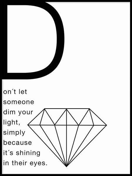 Poster: Don't dim your light, av Anna Mendivil / Gypsysoul
