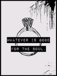 Poster: Good for the soul, av Anna Enström / Gypsysoul