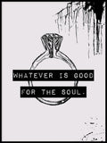 Poster: Good for the soul, av Anna Mendivil / Gypsysoul