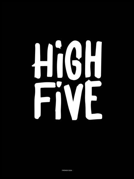 Poster: High Five, svart, av Fröken Disa