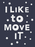 Poster: I like to move it, av Paperago