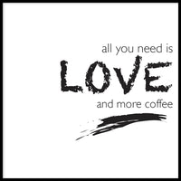 Poster: Love and coffee, av lindasofieolsson