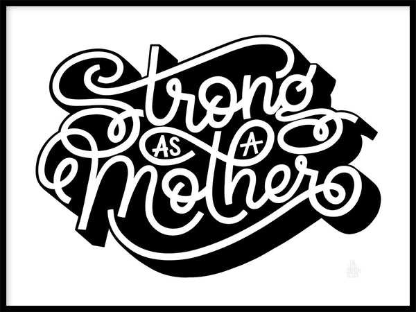Poster: Strong as a Mother, av Fia Lotta Jansson Design