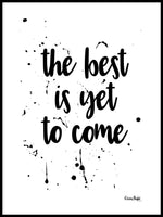 Poster: The best is yet to come, av Elina Dahl