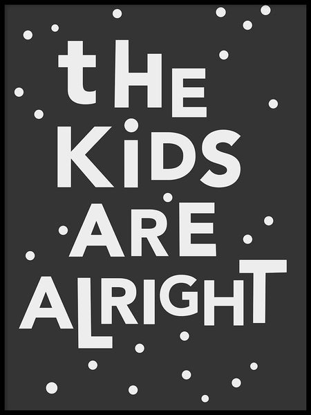 Poster: The kids are alright, av Paperago