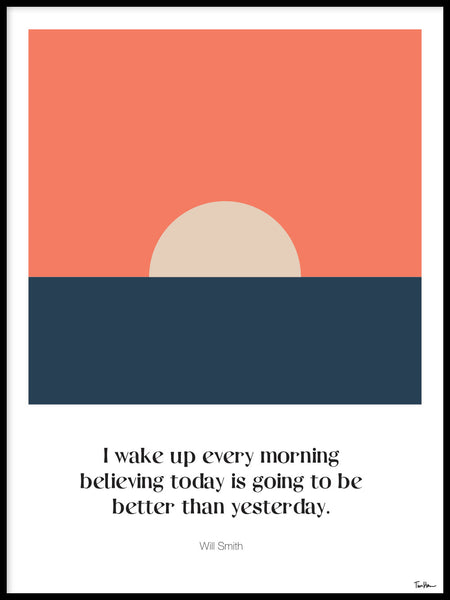 Poster: Today is better than yesterday, av Tim Hansson