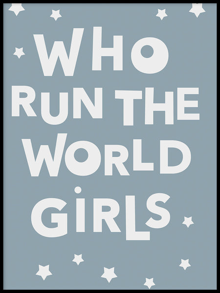 Poster: Who run the world girls, av Paperago