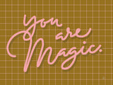 Poster: You are magic, av Fia Lotta Jansson Design