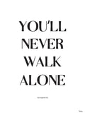 Poster: You'll never walk alone, av Tim Hansson
