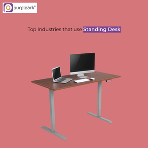 Top Industries That Use Standing Desk