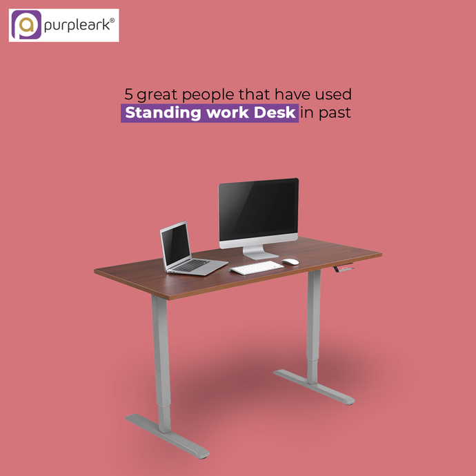 5 great people that have used Standing work desk in past
