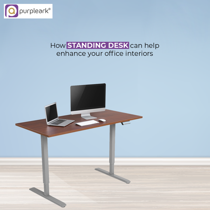 How Standing Desk Can help enhance Your Office Interiors