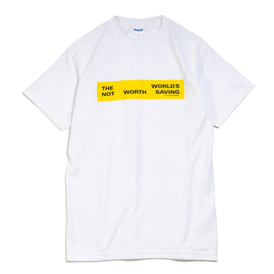 Not Worth Saving Tee | White